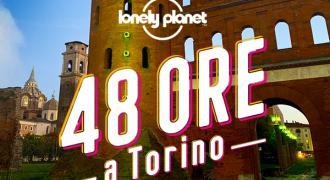 48 ore a Torino con Lonely Planet