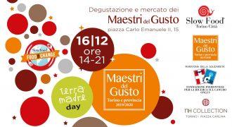16/12/18: Terra Madre Day con i Maestri del Gusto (Torino)